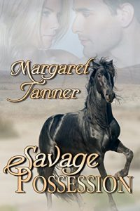 Savage Possession by Margaret Tanner