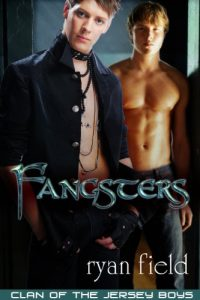 Fangsters: Clan of the Jersey Boys by Ryan Field