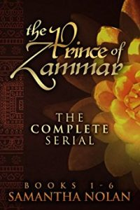 The Prince of Zammar – The Complete Serial (Books 1-6) by Samantha Nolan