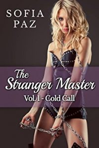 The Stranger Master (Vol. 1 – Cold Call) by Sofia Paz
