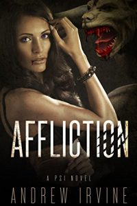 Affliction (PSI) by Andrew Irvine