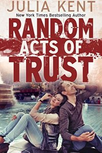 Random Acts of Trust by Julia Kent