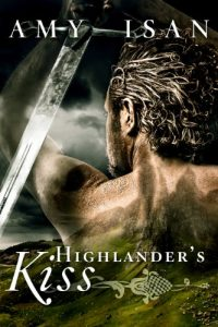 Highlander's Kiss by Amy Isan
