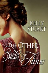 The Other Side of Anne by Kelly Stuart