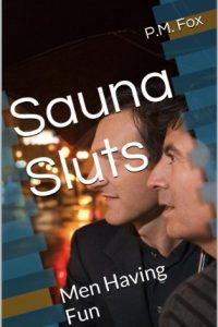 Sauna Sluts by P.M. Fox