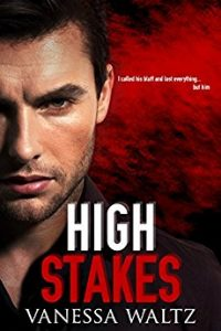 High Stakes (A Dark Romance) by Vanessa Waltz