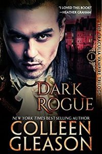 Lucifer's Rogue (The Draculia Trilogy Book 1) by Colleen Gleason