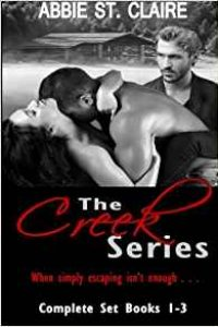 The Creek Series by Abbie St. Claire