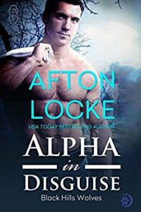 Alpha in Disguise by Afton Locke