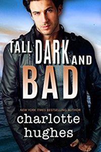 Tall, Dark, and Bad by Charlotte Hughes
