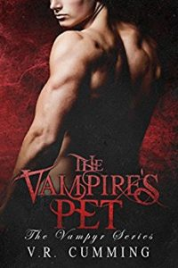 The Vampire's Pet (The Complete Series) by V.R. Cumming