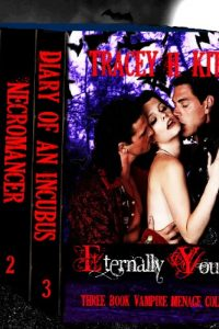 Eternally Yours, Vampire Menage Collection by Tracey H. Kitts