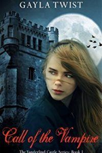 Call of the Vampire by Gayla Twist
