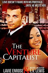 The Venture Capitalist by L.V. Lewis