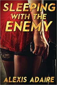 Sleeping With the Enemy by Alexis Adaire