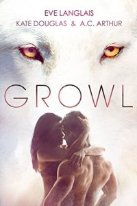 GROWL: Werewolf/Shifter Romances by Eve Langlais