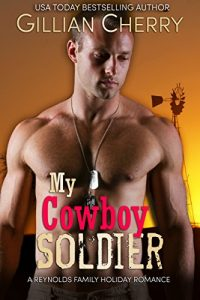 My Cowboy Soldier by Gillian Cherry
