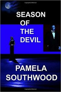 Season Of The Devil: Love & Evil In Palm Beach by Pamela Southwood