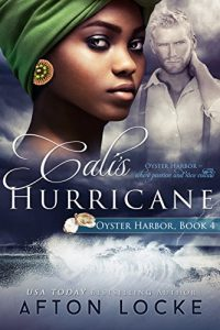 Cali's Hurricane by Afton Locke