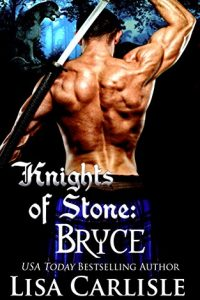 Knights of Stone: Bryce by Lisa Carlisle