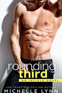 Rounding Third by Michelle Lynn