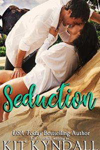 Seduction by Kit Kyndall