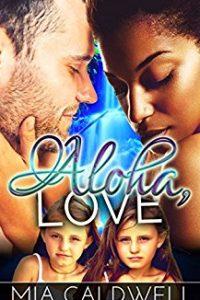 Aloha, Love by Mia Caldwell