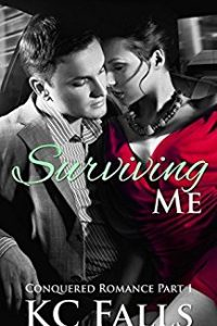 Surviving Me by K.C. Falls