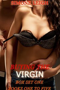 Buying the Virgin – Box Set One by Simone Leigh