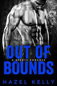 Out of Bounds by Hazel Kelly