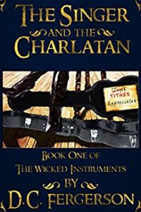 The Singer and the Charlatan by D.C. Fergerson