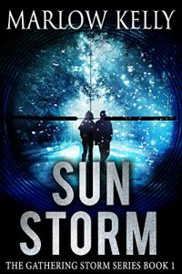 Sun Storm by Marlow Kelly
