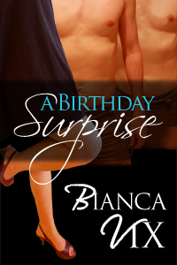 A Birthday Surprise by Bianca Vix