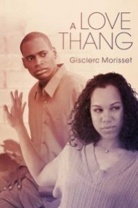 A Love Thang by Gisclerc Morisset