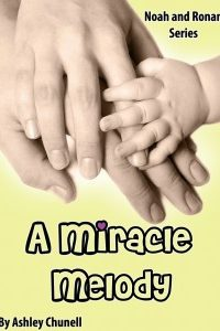 A Miracle Melody by Ashley Chunell