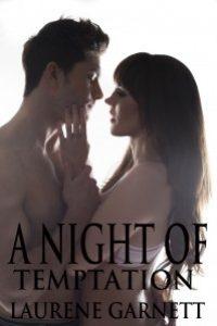 A Night of Temptation by Laurene Garnett