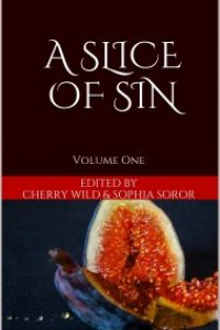 A Slice of Sin by Cherry Wild and Sophia Soror