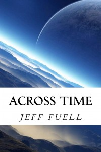Across Time by Jeff Fuell