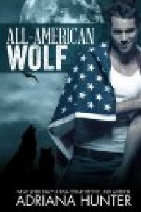 All American Wolf by Adriana Hunter