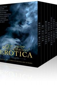 All Hallows Erotica by Zoe Dawson, June Gray, Natasha Kingston, Reina Stowe, Breena Wilde, Magan Vernon, Angela Corbett, MJ Heiser, Madison Stone