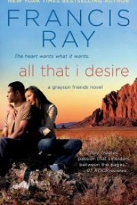 ALL THAT I DESIRE by Francis Ray