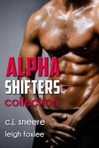 Alpha Shifters Collection by C.J. Sneere and Leigh Foxlee