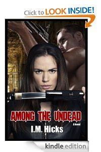 Among the Undead (Escape to KP)  by Ingrid Hicks