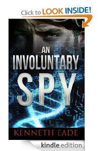 An Involuntary Spy by Kenneth Eade