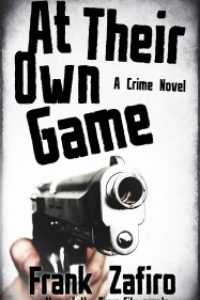 At Their Own Game by Frank Scalise