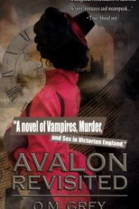 Avalon Revisited by O. M. Grey