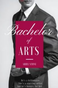 Bachelor of Arts by Ariel Stone