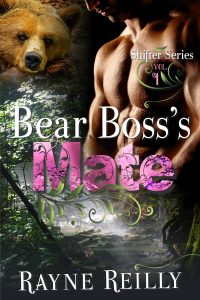 Bear Boss's Mate by Rayne Reilly