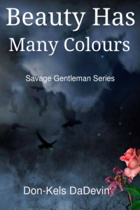 Beauty has Many Colours by Don-Kels Dadevin