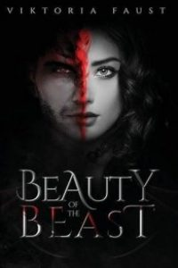 Beauty of The Beast by Viktoria Faust